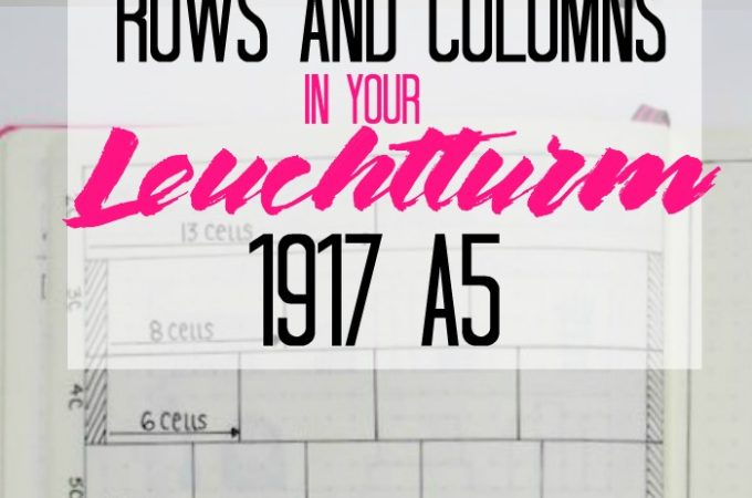 How To Space Rows and Columns Evenly in Leuchtturm 1917 A5