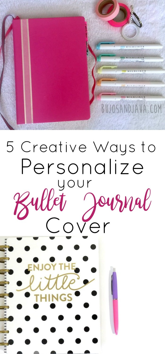 Use one of these 5 methods to personalize your bullet journal cover and add a little flair to your notebook.