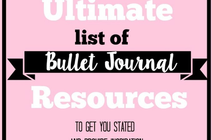 The Ultimate List of Bullet Journal Resources