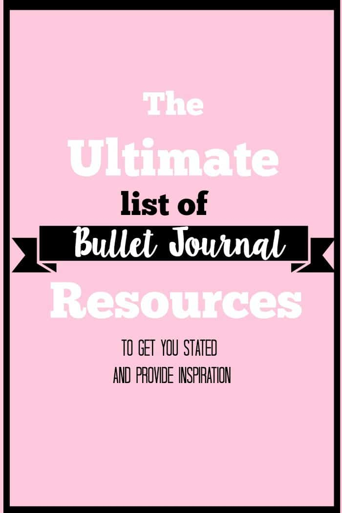 The Ultimate List of Bullet Journal Resources to help you get started and give you inspiration.