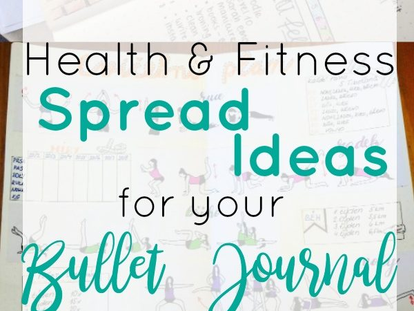 Motivational Bullet Journal Spreads for Health and Fitness