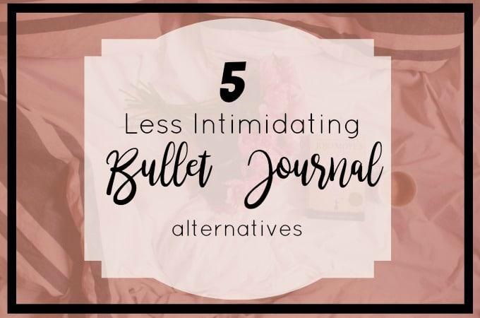 Bullet Journal Alternatives