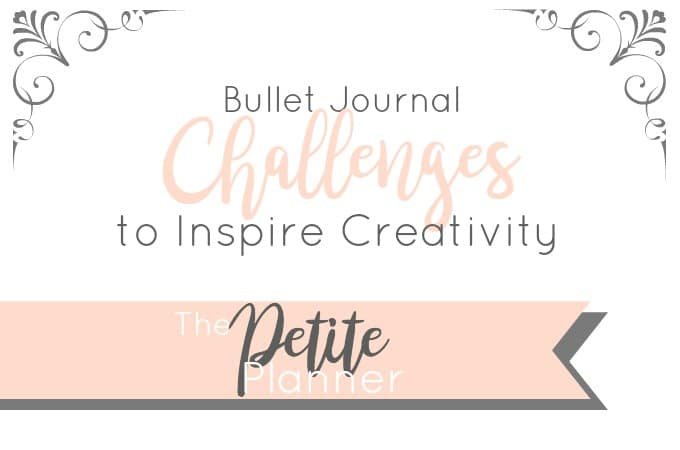 Creative Challenges to add to your bullet journal