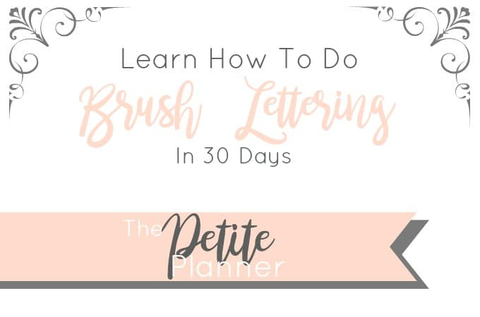 Learn how to do beautiful brush lettering in 30 days or less