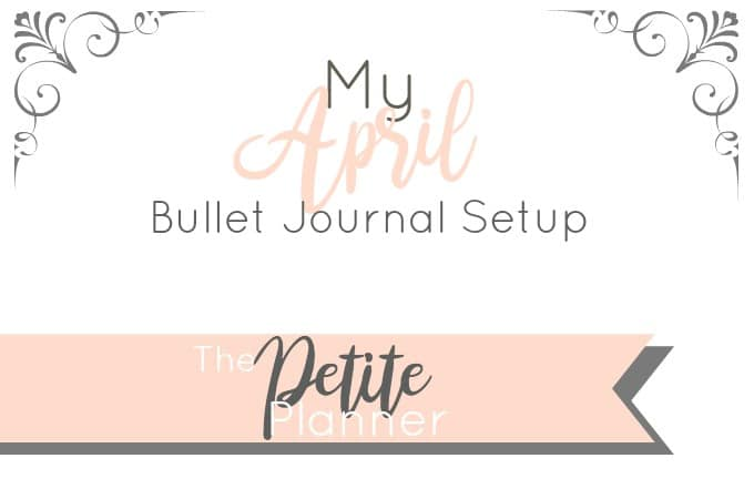 My April Setup in my Bullet Journal
