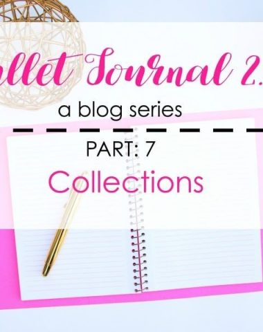 Bullet Journal 2.0: Collections