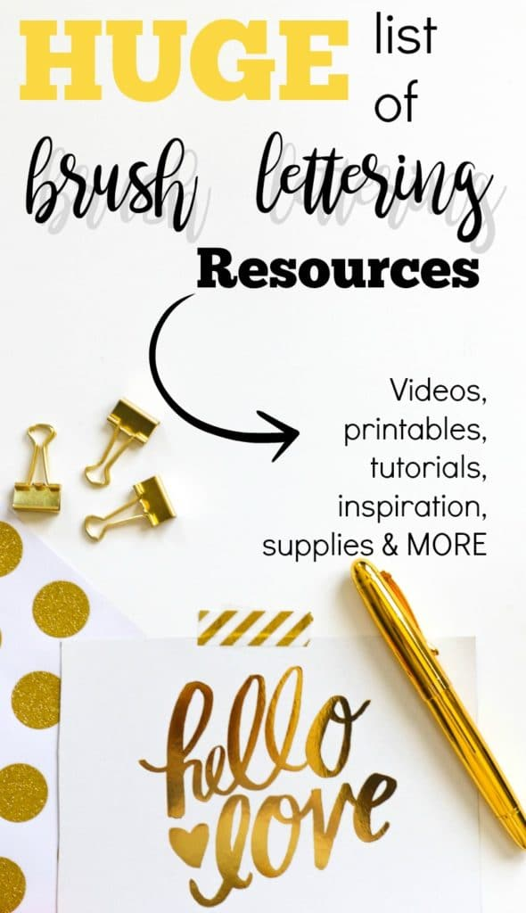 The Ultimate List of Brush Lettering Resources, with videos, tutorials, printable practice sheets, inspiration, supplies and more.