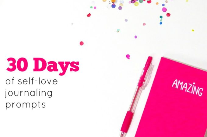 30 Days of Self-Love Through Journaling