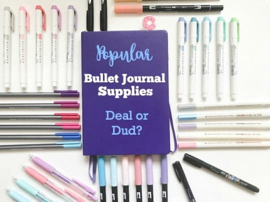 Popular Bullet Journal Supplies: Deal or Dud