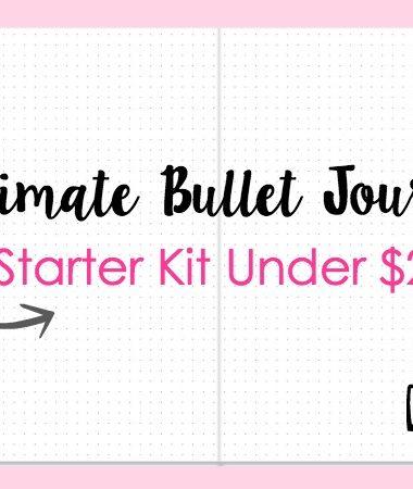 Ultimate Bullet Journal Starter Kit Under $25