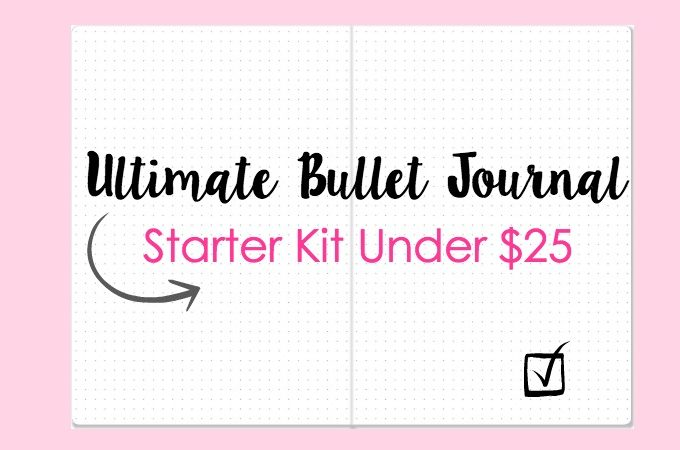 Complete Bullet Journal Starter Kit Under $25