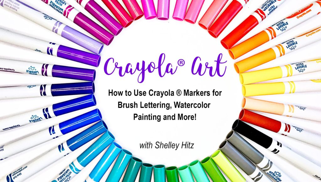 How to Use Crayola Markers for Brush Lettering