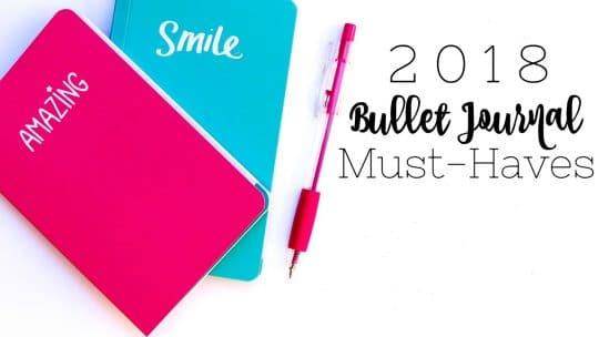 2018 Bullet Journal Must-Haves