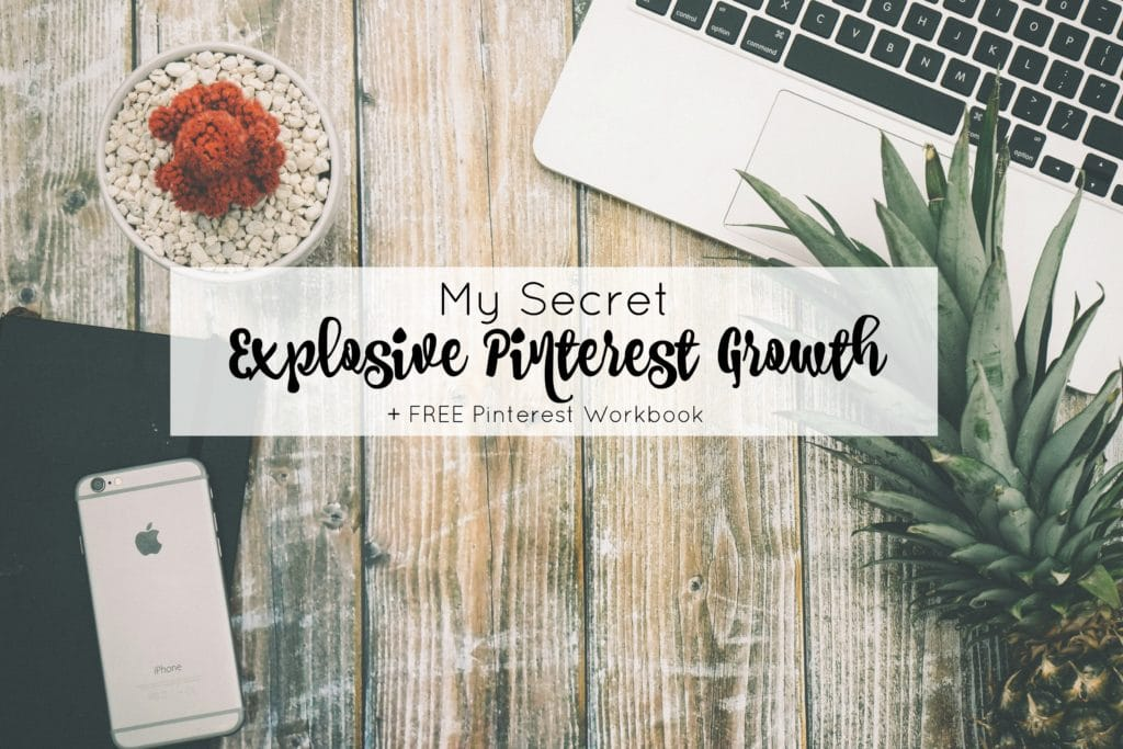 My Secret to Explosive Pinterest Growth