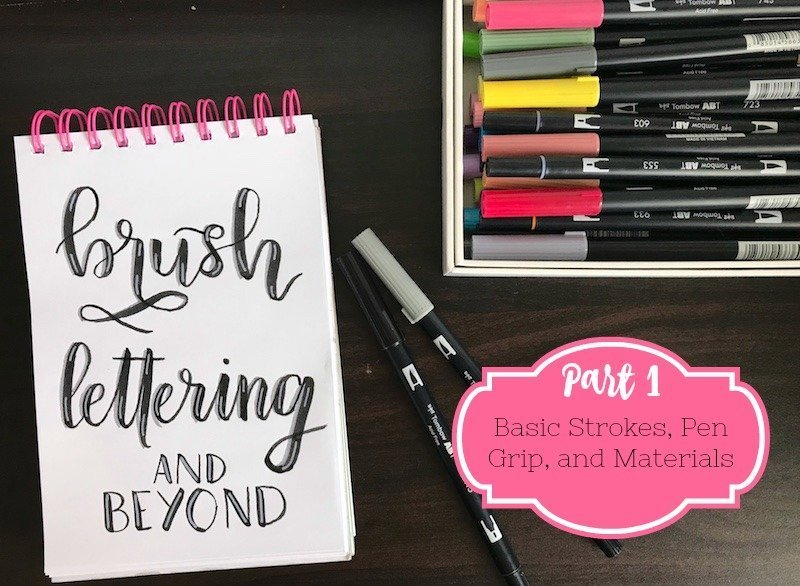 Brush Lettering and Beyond Part 1