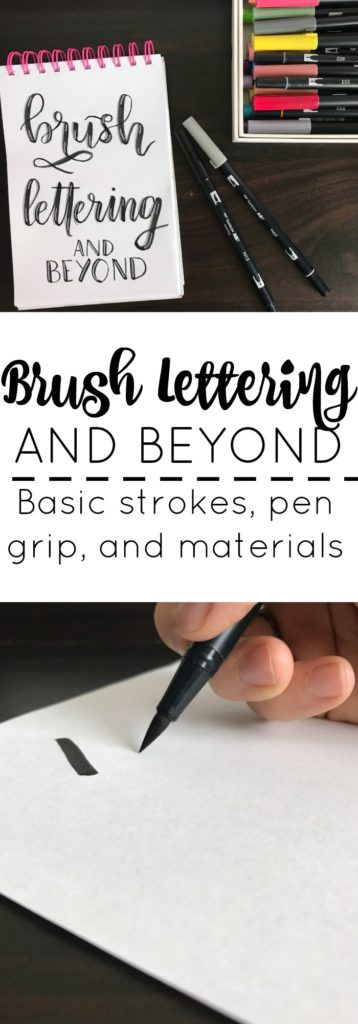 Brush Lettering and Beyond, a blog series. Part 1: Basic brush strokes, pen grip techniques, and material recommendations.