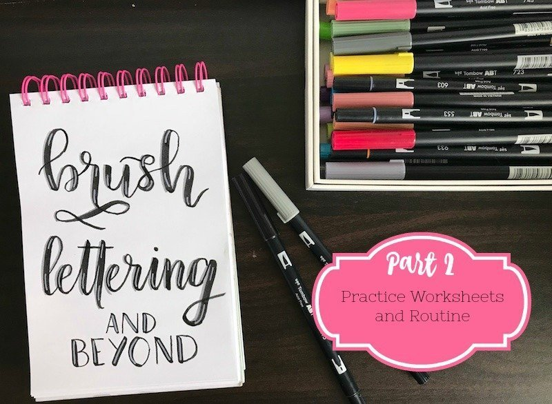 brush lettering worksheets. brush lettering and beyond part 2: practice worksheets routine a