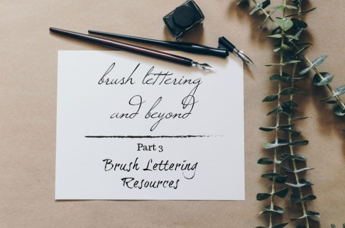Brush Lettering and Beyond: The Best Brush Lettering Resources