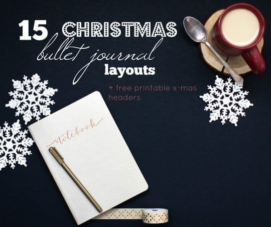 Check out these 15 beautiful Christmas Bullet Journal Layouts to get some planning inspiration