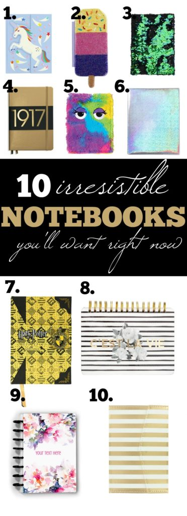 10 Irresistible Notebooks you'll want to add to your collection right now!