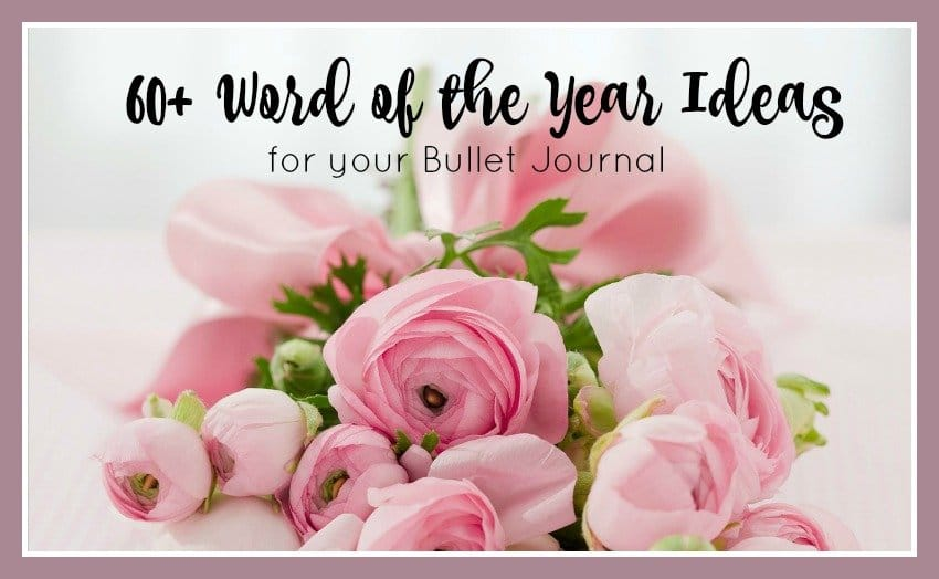 60+ Word of the year ideas for your bullet journal