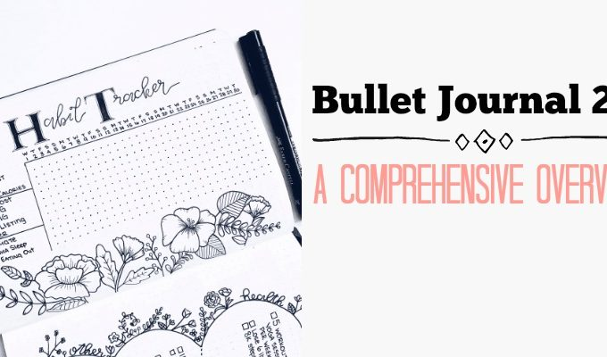Bullet Journal 2.0: a Comprehensive Overview