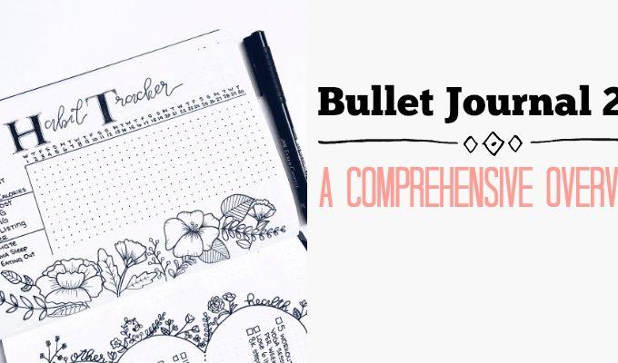 Bullet Journal 2.0: a Comprehensive Overview