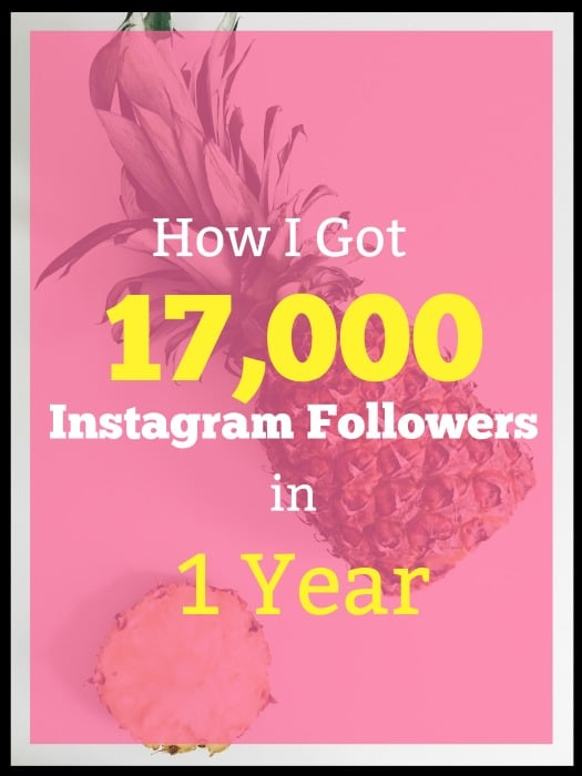 These tips helped me get 17K real and engaged Instagram followers in just 1 year.