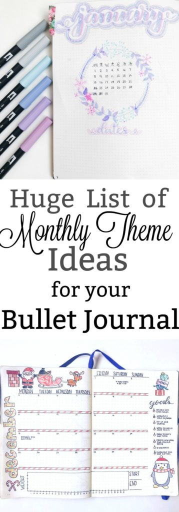 Check out this huge list of monthly theme ideas for your bullet journal