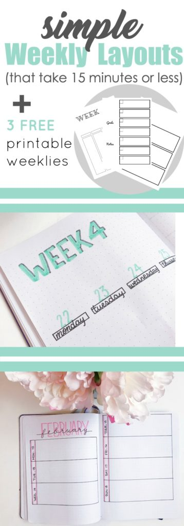 Simple Weekly Layouts that take 15 minutes or less to create. Short on time? Grab these 3 free printable weekly spreads for your bullet journal.