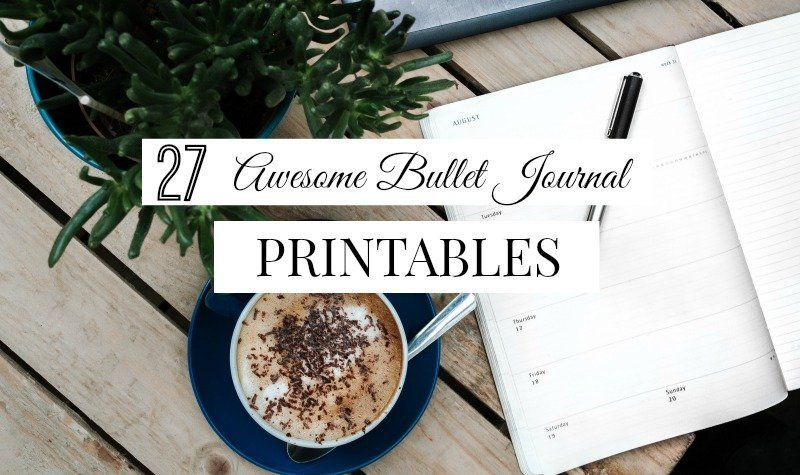 27 Free Bullet Journal Printables for 2018