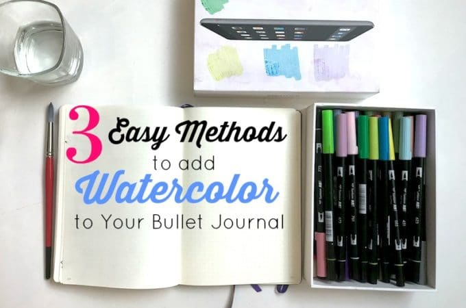 3 Surprising Ways to Add Watercolor to Your Bullet Journal