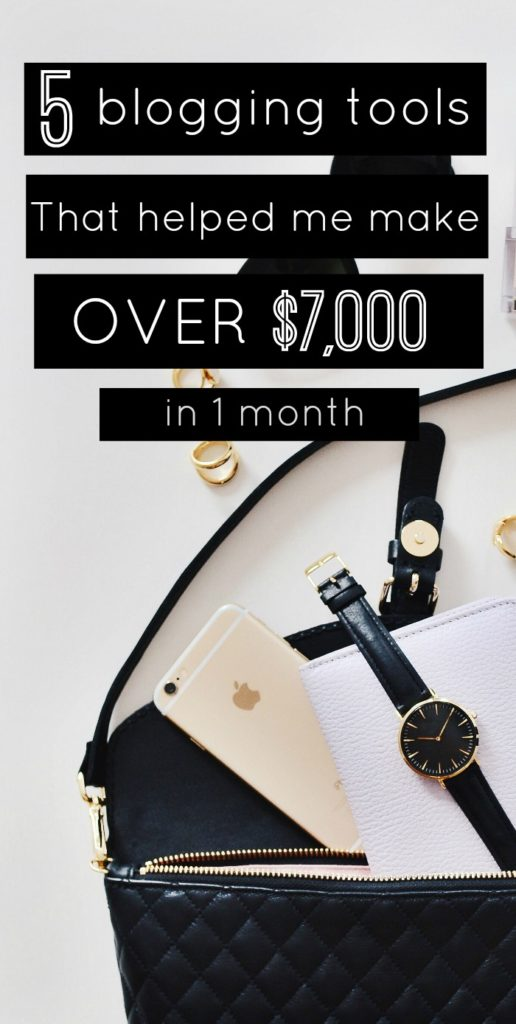 5 Blogging Tools that have helped me make over $7,000/month from my blog