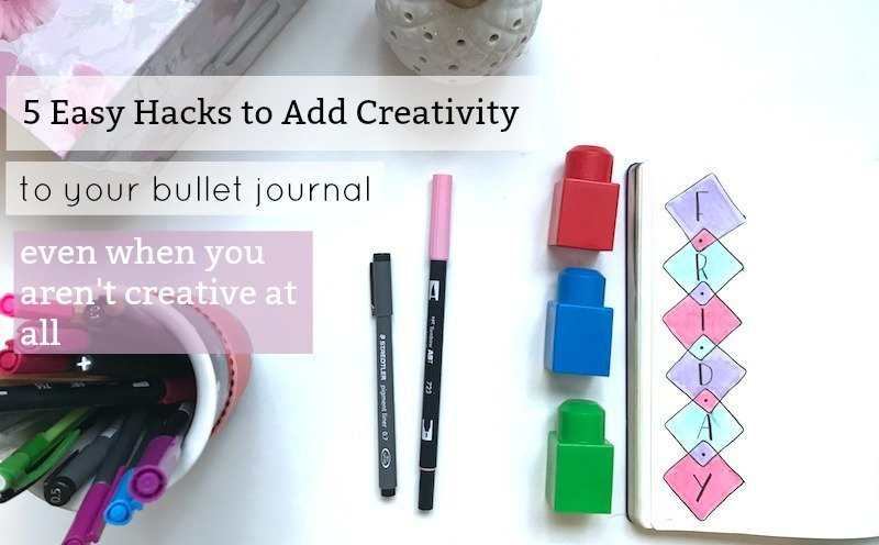 5 Easy Hacks to Add Creativity to Your Bullet Journal