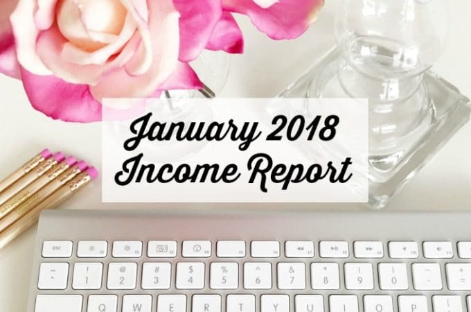 January 2018 Income Report – $7,330