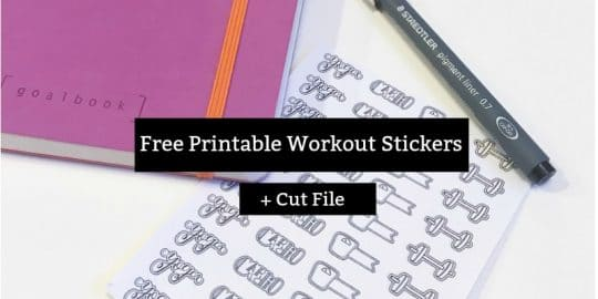 Free Printable Workout Stickers and Cut File