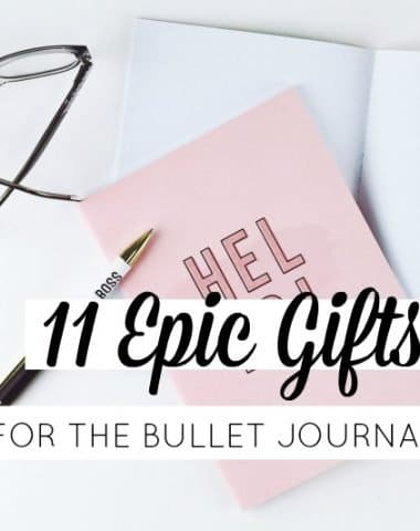 11 Epic Gift Ideas for the Bullet Journalist