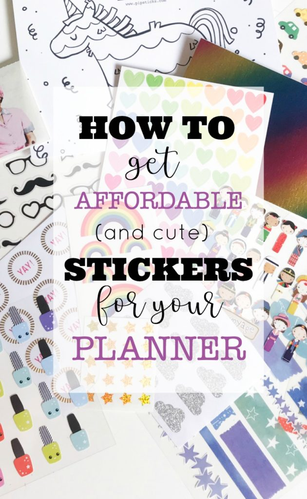 How to Get Affordable and Cute Stickers for Your Planner