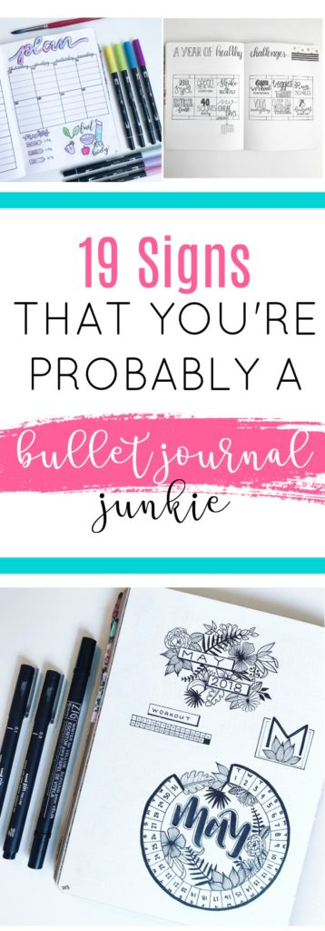 19 Signs You're Probably a Bullet Journal Junkie