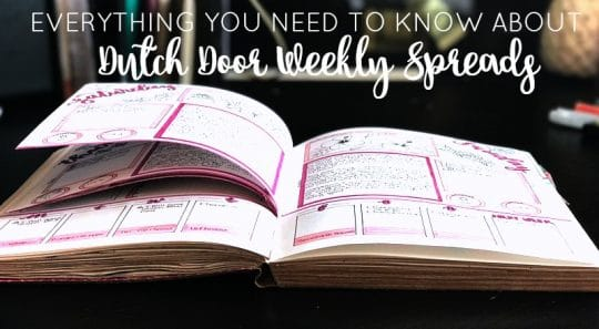 Everything You Need to Know About Dutch Door Weekly Spreads