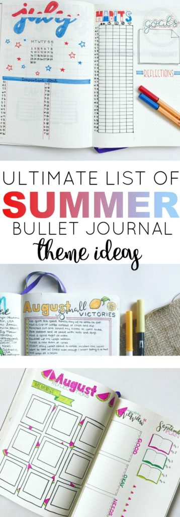 Need Inspiration for your Summer Bullet Journal Theme? Check out this list with tons of ideas