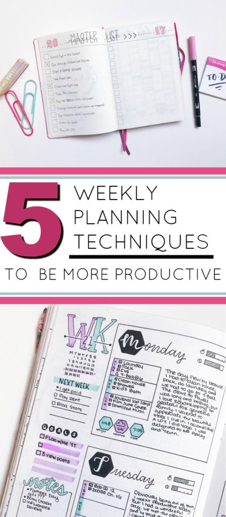 5 Weekly Planning Techniques that Will Change Your Life and Improve Productivity