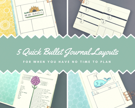 5 Quick Bullet Journal Layouts for When You Have No Time to Plan