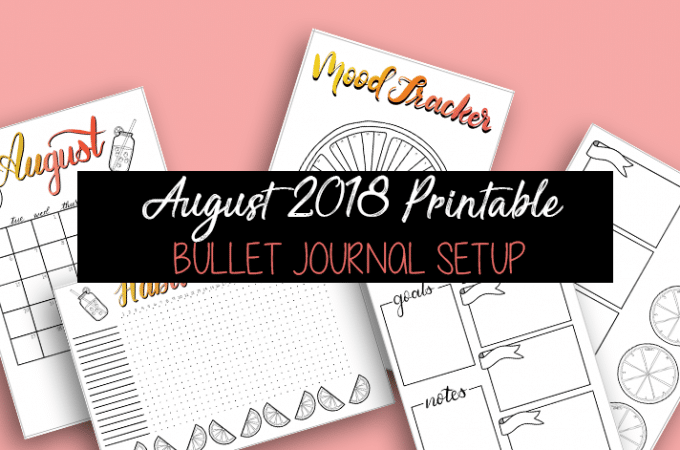 August 2018 Printable Monthly Bullet Journal Setup