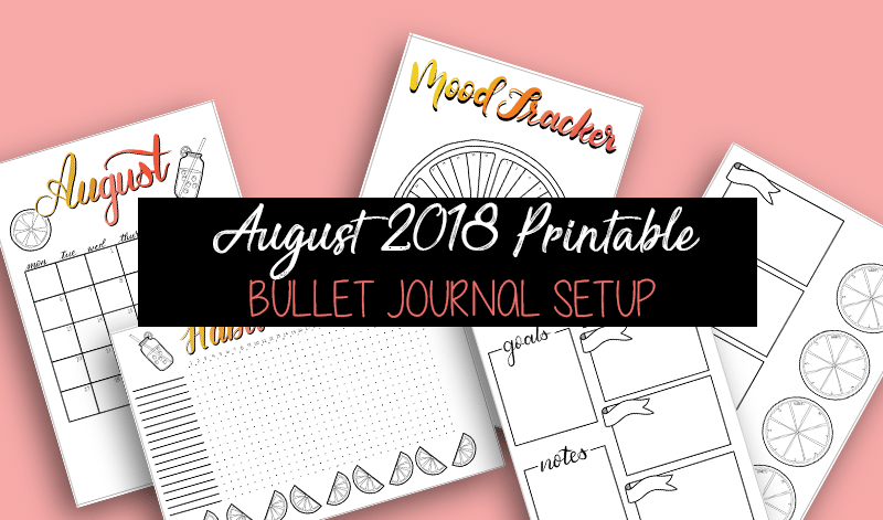 Free Printable August 2018 Bullet Journal Setup