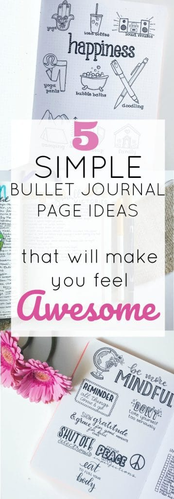 5 Simple Bullet Journal Pages To Make You Feel Happy