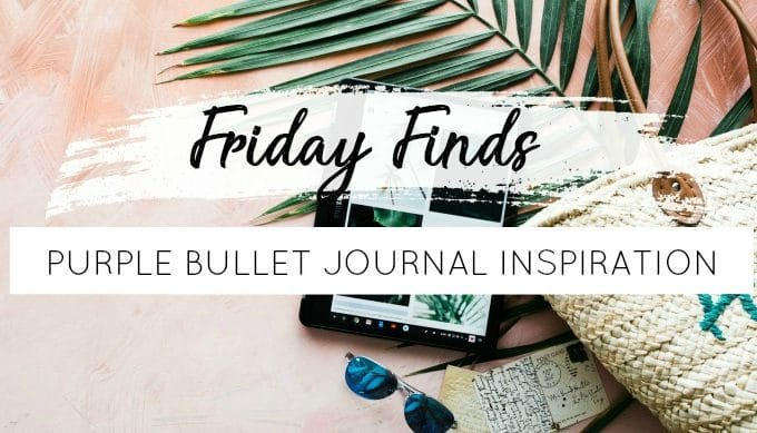 Friday Finds: Purple Bullet Journal Inspiration
