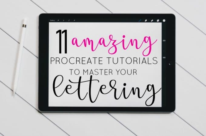11 Amazing Procreate Lettering Tutorials to Master Your Skills