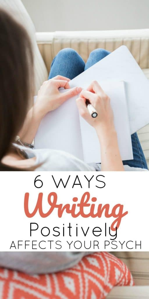 6 Ways Writing Positively Affects Your Psych and why you should start a journal
