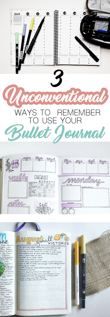 3 Unconventional but Effective Ways to Remember to Use Your Bullet Journal